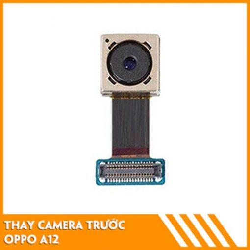 thay-camera-truoc-oppo-a12-fc