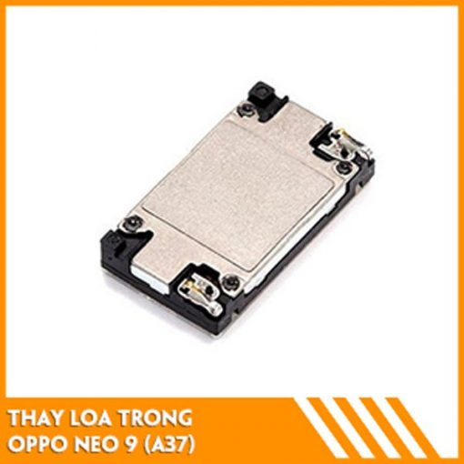 thay-loa-trong-oppo-neo-9-a37-fc