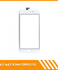 thay-mat-kinh-oppo-F1S-fastcare