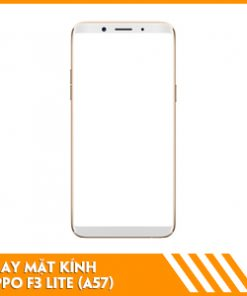 thay-mat-kinh-oppo-f3-life-A57
