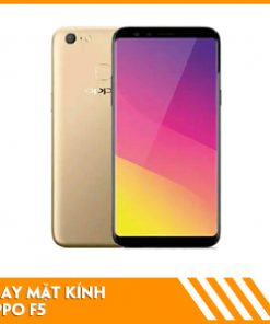 thay-mat-kinh-oppo-f5
