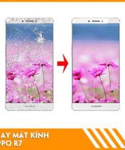 thay-mat-kinh-oppo-r7-2