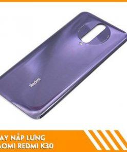 thay-nap-lung-Xiaomi-Redmi-K30-gia-tot